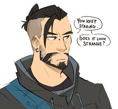 It isn't strange, Hanzo! It makes you even more sexy, if anything!