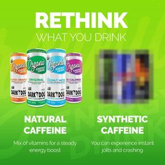 Caffeine! Reward your body by making smarter decisions. The difference is noticeable when you choose the cleanest feeling energy drink. With better ingredients and no chemicals, there is no crash or jitters.#DarkDogOrganic 👈😀