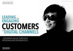 Digital customer growth: Engaging customers in digital channels