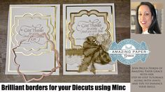This video shows you an excellent way to add a super professional look to your die cuts. You can use the Minc Machine in conjunction with your die cut to bor...