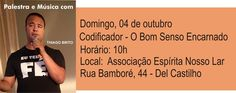 Associação Espírita Nosso Lar Convida para a sua Palestra Musicada com Thiago Brito - Del Castilho - RJ - http://www.agendaespiritabrasil.com.br/2015/09/30/associacao-espirita-nosso-lar-convida-para-a-sua-palestra-musicada-com-thiago-brito-del-castilho-rj/