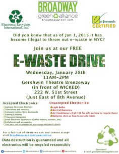 Announcing out January E-waste Drive! Go to www.broadwaygreen.com/ewastedrive for more details!
