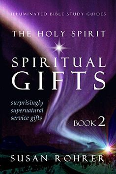 Inspired the powerful presence of the holy spirit holy spirit the holy spirit spiritual gifts book surprisingly supernatural service gifts illuminated bible study guides fandeluxe PDF