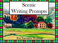 Price $4.00 Scenic Writing Prompts is a collection of fun, colorful watercolors or paintings with age appropriate vocabulary. Encourage your students to write narratives with visuals and key words prompts.  This SmartBoard, white board with adobe reader access, and projector resource offers...suggestions to the teacher,an evaluation link and 26 visuals with writing prompts.