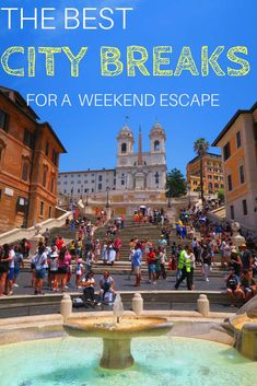 Top 10 City Breaks For a Long Weekend Long Weekend Breaks, Rome Attractions, Rome Itinerary, Rome Travel, Weekend Trips, Best Cities, Plan Your Trip, Travel Essentials, Travel Guide