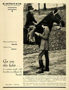 """Hold Your Horses - Riding attire advertisement from 1932  """"You may be... Oh my stars ! What a delightful find...!"""