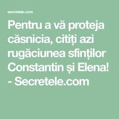 Pentru a vă proteja căsnicia, citiți azi rugăciunea sfinților Constantin și Elena! - Secretele.com Math Equations