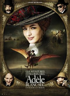 The Extraordinary Adventures of Adele Blanc Sec (France, starring Louise Bourgoin, Gilles Lellouche, and Jacky Nercessian. Movie Posters, Steampunk Movies, Adventure Movies, Steampunk Films, Family Movies, Adele, Best Kid Movies, French Movies, Netflix Movies For Kids