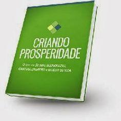Criando Prosperidade - Como Ganhar DINHEIRO, Quitar DÍVIDAS e MUDAR DE VIDA - See more at: http://fema12.blogspot.com.br/#sthash.YNoPeFOB.dpuf