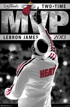 LeBron James 2013 Two-Time NBA Finals MVP Commemorative Poster - Miami Heat Basketball - Costacos