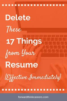 Don't let your resume get stuck in a time warp. These 17 items aren't helping your resume and could actually be hurting your job search. It's time to give them the heave ho! Resume Advice, Resume Writing Tips, Resume Skills, Job Resume, Resume Help, Career Advice, Career Ideas, Resume Layout, Resume Ideas