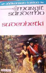 Sudenhetki (Jääkansan tarina, #21) - Margit Sandemo