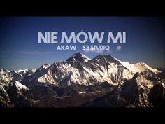 Akaw - Nie Mów Mi