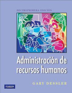 Administración de recursos humanos - Gary Dessler - PDF - Español  http://helpbookhn.blogspot.com/2014/10/administracion-de-recursos-humanos-gary-dessler.html