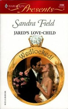 """Read """"Jared's Love-Child"""" by Sandra Field available from Rakuten Kobo. Hers for a night? It was at her mother's wedding that Devon met the rude, arrogant and irritatingly sexy Jared Holt. Harlequin Novels, Used Books, Books To Read, Lynn Raye Harris, Abby Green, Julia James, Desert King, Lynne Graham, Carole Mortimer"""