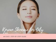 My Morning Makeup Routine Korean Skincare for Oily Skin - Nylon Pink You sho Skincare For Oily Skin, Mask For Oily Skin, Oily Skin Care, Skin Care Regimen, Skin Care Tips, Dry Skin, Skin Mask, Perfectly Posh, Skin Care Routine For 20s