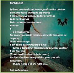 D. O. POESIA BR - Diário Oficial da Poesia BR: Esperança - Mário Quintana - Rs