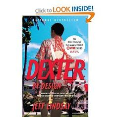 Dexter by Design by Jeff Lindsay.  Fourth book in the series.