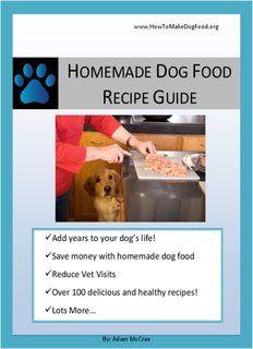 Homemade Dog Food Recipe Guide Pdf Book Free Download Dog