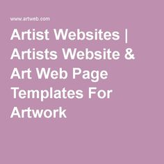 Artist Websites   Artists Website & Art Web Page Templates For Artwork