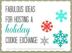 Diary of a {Wannabe} Domestic Diva: Hosting a cookie exchange {party ideas}