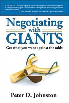 Negotiating with Giants: Get What You Want Against the Odds