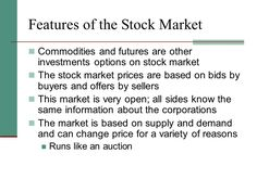 Features of Stock Market...