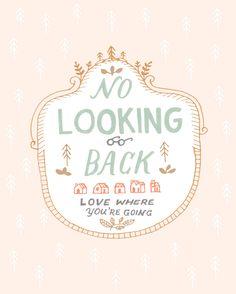 No Looking Back - Rhianna Wurman Hand Lettering & Illustration
