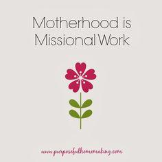 Motherhood is Missional Work