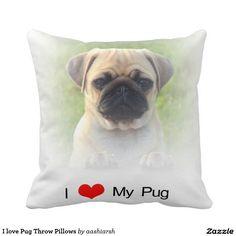 I love Pug Throw Pillows