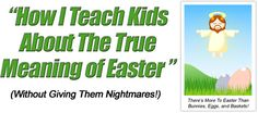 There's more to Easter than Eggs, Bunnies, and Baskets!  2 easy Easter Pageants that teach kids the true meaning of Easter (without giving them nightmares...)