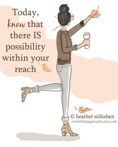 Possibility is within your reach