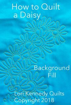 How to Quilt a Daisy Background Fill Motif