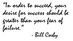 In order to succeed...