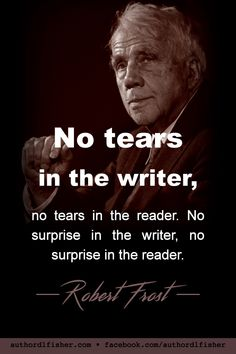 Poet, Robert Frost, won 4 Pulitzer Prizes, a Congressional Gold Medal for his poetic works, and was nominated for a Nobel Prize in Literature 31 times. Writing Advice, Writing Resources, Blog Writing, Creative Writing, Writing A Book, Writing Prompts, Start Writing, Poetic Words, Writer Quotes