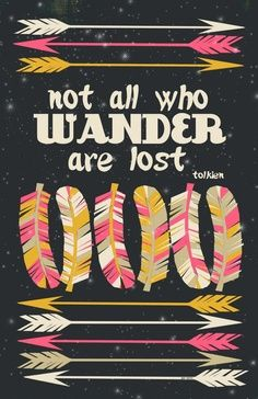 Not all who wander are lost <3 Hippie love via | Hippies Hope Shop http://www.hippieshope.com