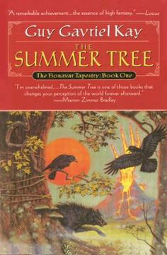 Summer Tree, The: Book One of the Fionavar Tapestry by Guy Gavriel Kay, Click to Start Reading eBook, The Summer Tree is the first novel of Guy Gavriel Kay's critically acclaimed fantasy trilogy, The Fio