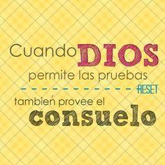 Dios te da priebas, pero también provee consuelo