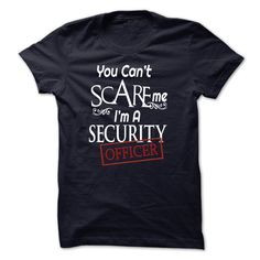 I Am A Security Officer Funny T Shirt