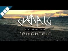 Guena LG feat Gravitonas - Brighter (Official Video) - YouTube