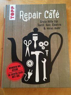 Repair Café - selber reparieren! Repair Cafés sind mittlerweile fast jedem bekannt. In vielen Städten...