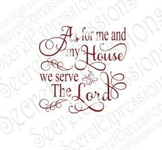 As For Me And My Hose We Serve The Lord Religious Wood Sign Pattern SVG Jpeg DXF File Personal Cutters Pattern Cut Out Print File by SecretGardenDecatur on Etsy
