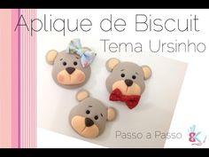 Aplique de Biscuit ( tema Ursinho ) - Passo a Passo - YouTube