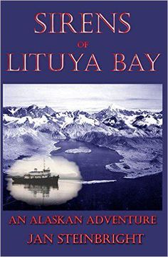 Jan Steinbright's new book is available on Amazon: Sirens of Lituya Bay, a very good read, available Kindle