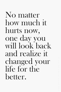 Amen!! all the past hurts have lead me to where I am today. I have changed for the better. I have learned how never treat people, specially the ones that you love.