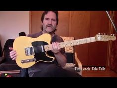 """Tim Lerch -Tele Talk - Getting a """"Jazz"""" sound out of a Telecaster - YouTube"""
