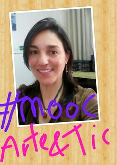 """Selfie para el MOOC """"Artes y tecnologías para educar"""" #moocarteytic"""
