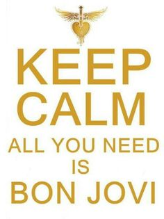 All you need is Bon Jovi