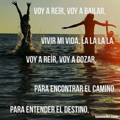 """""""Vivir Mi Vida"""" by Marc Anthony """"I will laugh, live my life, I will enjoy, finding your way, to understand the fate"""" Love this song. R5 Lyrics, Just Lyrics, Varadero, Unspoken Words, New Beginning Quotes, Friendship Day Quotes, Gym Classes, Lyric Art, Philosophy Quotes"""