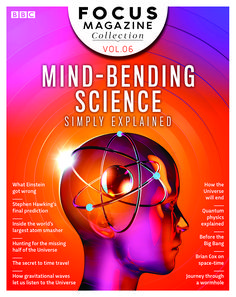 On sale now, the latest issue of the Focus Collections.  #5 Mind-bending science simply explained